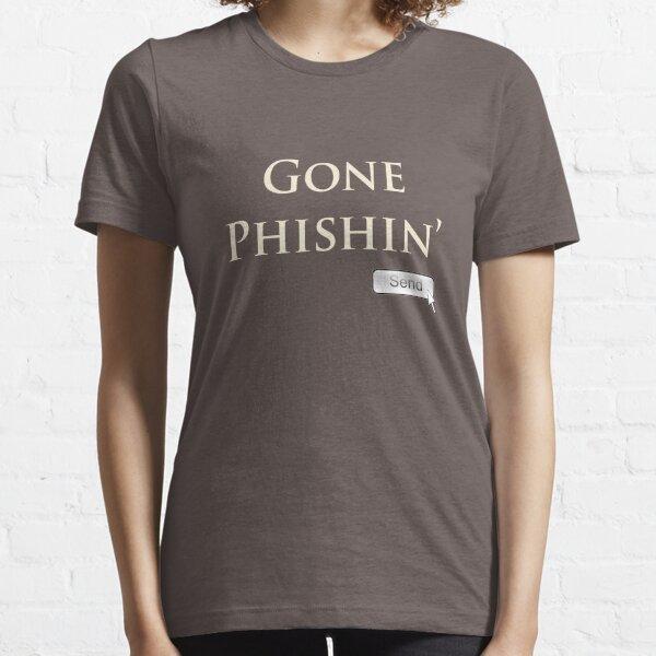 Gone Phishin' Essential T-Shirt
