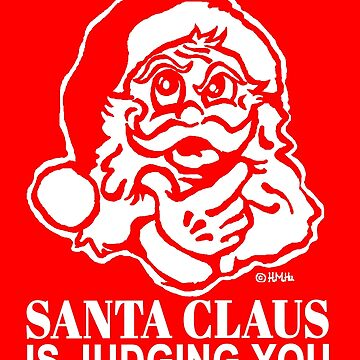 Santa Claus is judging you by NewSignCreation