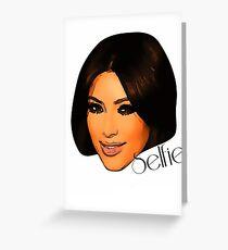 Kim Kardashian (selfie) Greeting Card