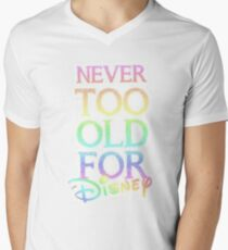 Never too old! T-Shirt