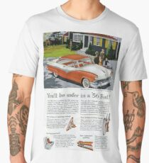 You'll Be Safer in a '56 Ford  Men's Premium T-Shirt