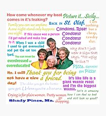 Golden Girls Quotes Photographic Print