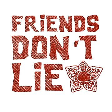 Friends Don't Lie by Numnizzle