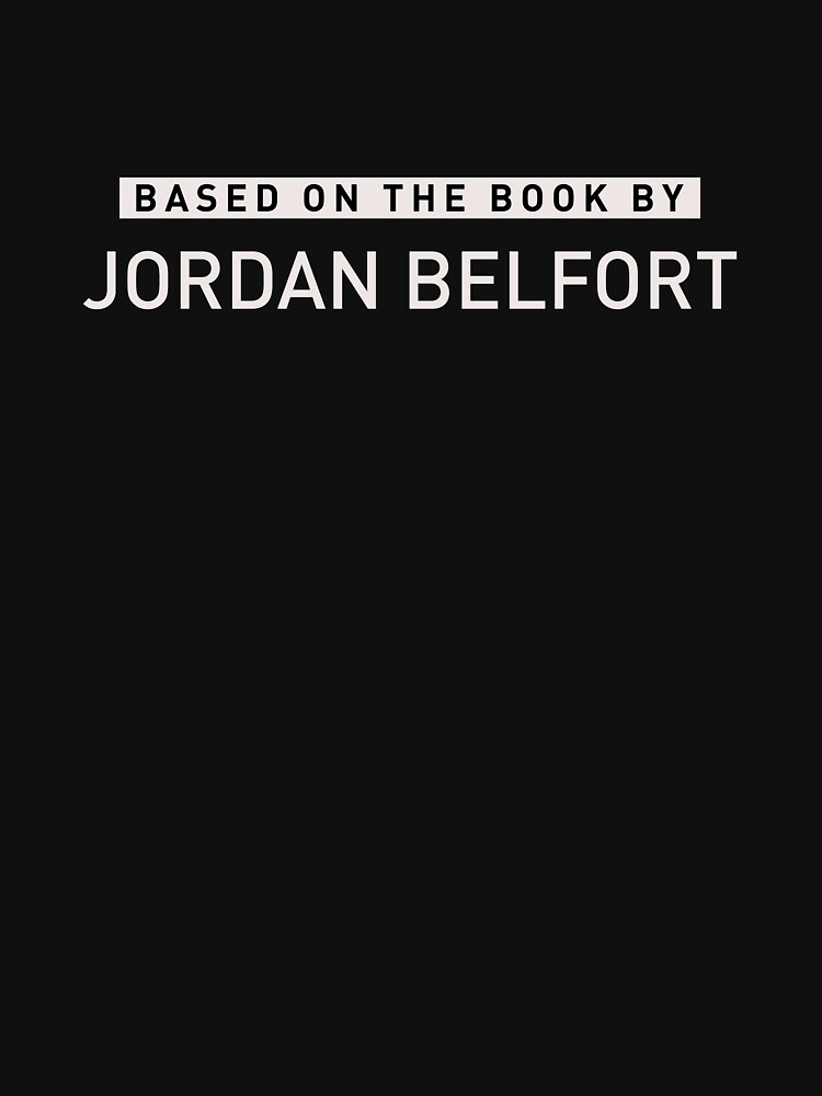 The Wolf of Wall Street   Based on the Book by Jordan Belfort by directees