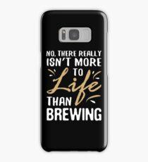 Funny Brewing Lover Science Sarcastic Quote Samsung Galaxy Case/Skin