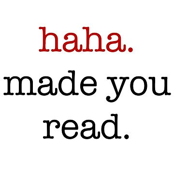 haha. made you read. by allisonjo