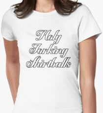 Forking Shirtballs Women's Fitted T-Shirt