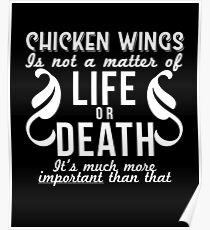 Chicken Wings Is Important Funny Food Lover Gift Poster