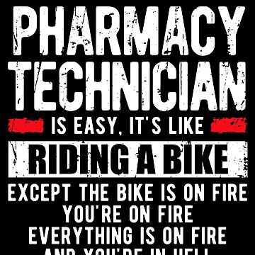 Pharmacy Technician Tshirt - Being a pharmacy technician by sriok