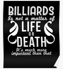 Billiards Is Important Funny Pool Gift Poster