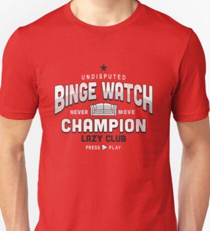 Lazy Club - Binge Watch Champion T-Shirt