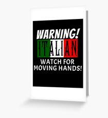 Funny Italian Warning Italian Flag Love Italia Greeting Card
