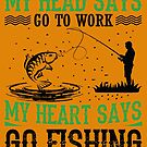 Go Fishing by Dave Jo