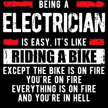 Electrician Humor T-Shirts by sriok