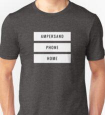 Ampersand Phone Home Unisex T-Shirt