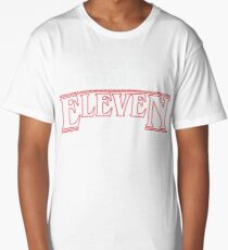 Stranger Things -  In a world full of TENS be an ELEVEN Long T-Shirt