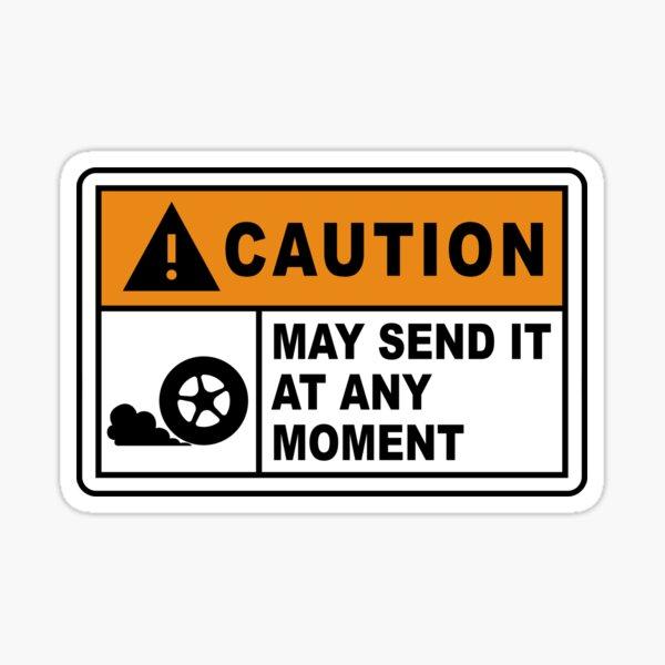 Precaución: puede enviarlo en cualquier momento. Pegatina