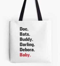 Baby Driver Heist Crew Tote Bag