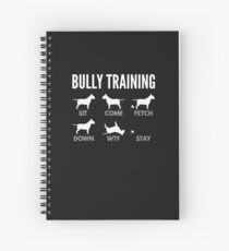 English Bull Terrier Bully Training Spiral Notebook