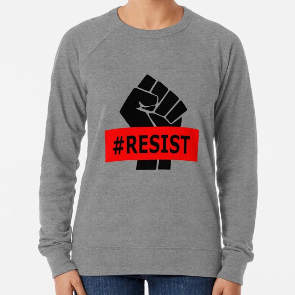 Resist - Hashtag Resist - Raised Fist - Black Power Lightweight Sweatshirt