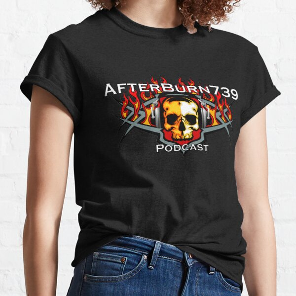 AfterBurn739 Podcast Classic T-Shirt