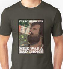 Ron Burgundy - Milk was a bad choice! T-Shirt
