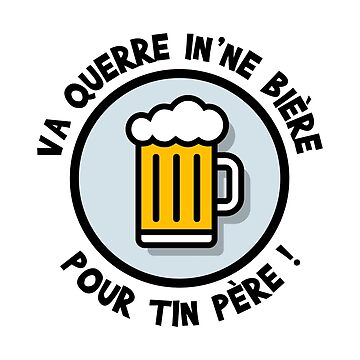 Go into a beer for a father! by humour-chti