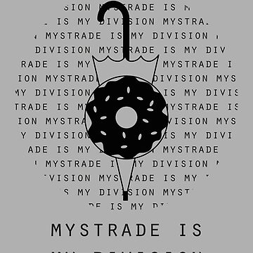 Mystrade is my division by guzzi