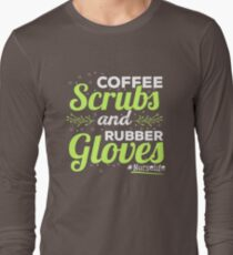 Coffee Scrubs Rubber Gloves Nurse Shirt T-Shirt