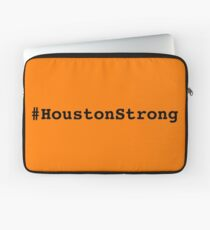 #HoustonStrong - Houston pulled together to be awesome against Harvey Laptop Sleeve