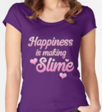 Happiness is making SLIME Women's Fitted Scoop T-Shirt