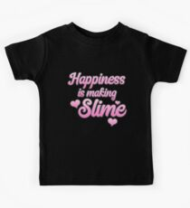 Happiness is making SLIME Kids Tee