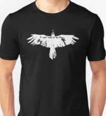 the crow- it cant't rain all the time Unisex T-Shirt