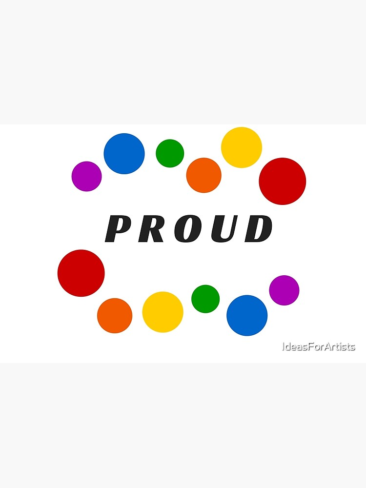PROUD by IdeasForArtists