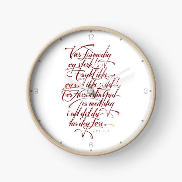 Vær frimodig og sterk Clock
