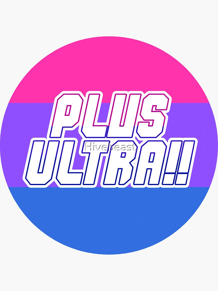BNHA PLUS ULTRA!! Bisexual Pride by Hivebeast