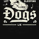 Let Sleeping Dogs Lie  by gingerish