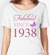 1938 Fabulous Birthday Women's Relaxed Fit T-Shirt