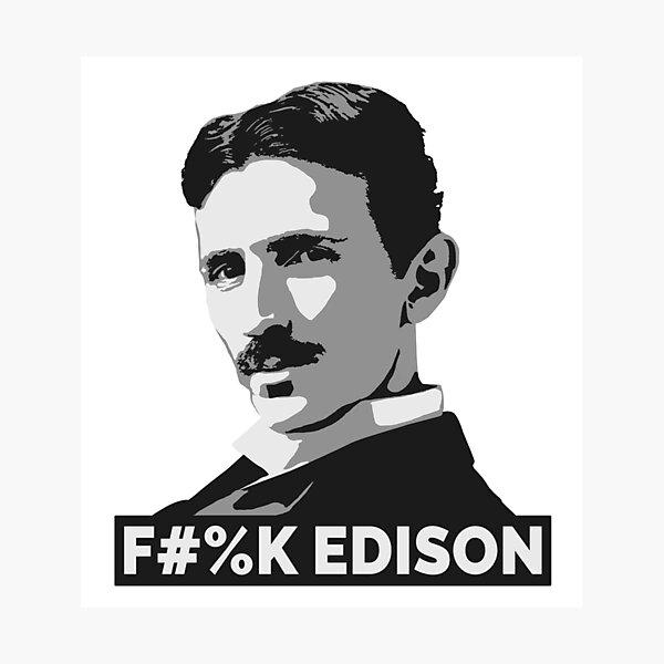 Nikola Tesla (is a Boss) Photographic Print