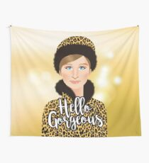 Hello Gorgeous! Wall Tapestry
