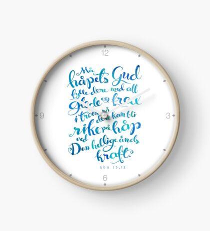 Må håpets Gud fylle dere Clock