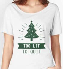 Too Lit To Quit Funny Christmas Tree Shirt Women's Relaxed Fit T-Shirt