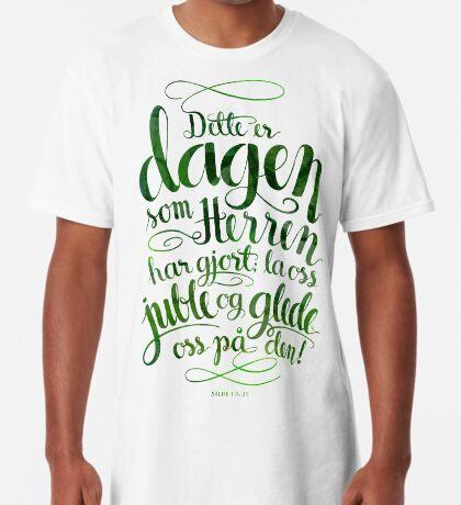 Dette er dagen Long T-Shirt