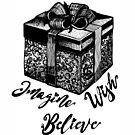 Imagine, Wish, Believe by Danielle Scott