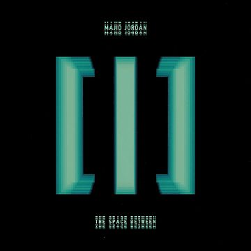 Majid Jordan - The Space Between by joshgranovsky