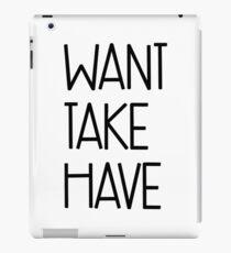 buffy - want, take, have iPad Case/Skin