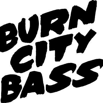 Burn City Bass (Black) by djctoafn