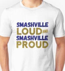 Smashville Loud and Proud Unisex T-Shirt
