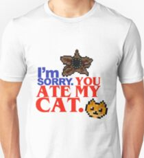 Stranger Things 2 - You Ate My Cat Unisex T-Shirt