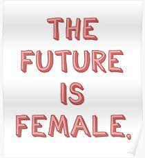 Die Zukunft ist weiblich Poster